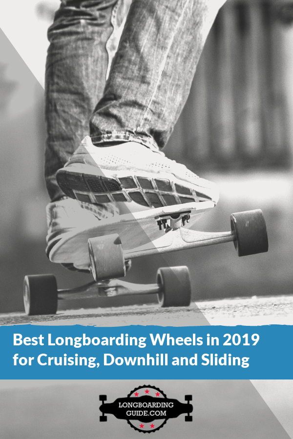 best wheels for longboarding
